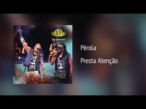 B4 Los Compadres | Pérola - Presta Atenção...