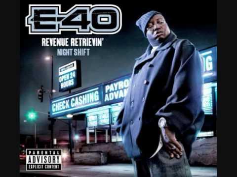 E-40 Revenue Retrievin- Turn Up The Music
