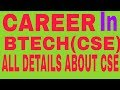 Career in BTECH(CSE),Computer Science and ENGINEERING