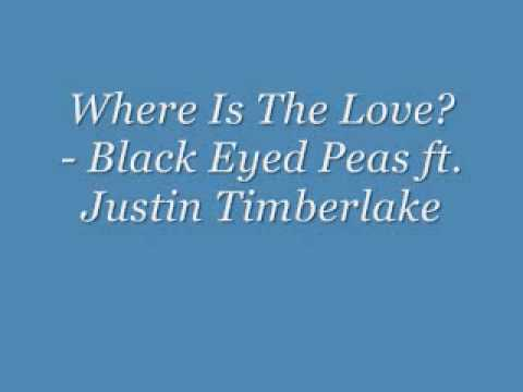Where is The Love? - Black Eyed Peas ft. Justin Timberlake