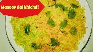 Khichdi recipe   masoor dal khichdi recipe   how to make simple khichdi