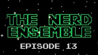 "The Nerd Ensemble - #13 ""Is YT about to Die?"""