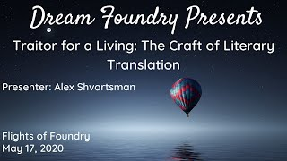 Traitor for a Living: The Craft of Literary Translation