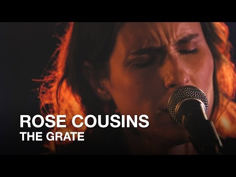 Rose Cousins | The Grate | First Play Live