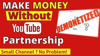How To EARN MONEY From YouTube WITHOUT Being a PARTNER  💥 YouTube Monetization Alternatives