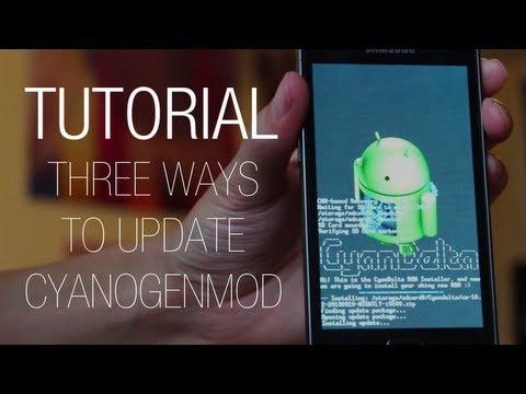 Tutorial: Three easy ways to update CyanogenMod