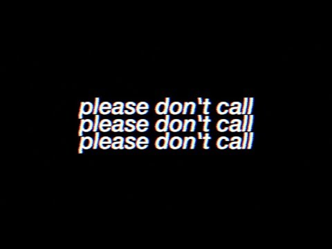"Lyrics To ""please Don't Call"" By Sawyer Harris"