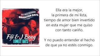 Lonely days - Fiji ft. J Boog (Subtitulada)