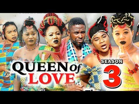 QUEEN OF LOVE SEASON 3 - 2019 Latest Nigerian Nollywood Movie Full HD | 1080p