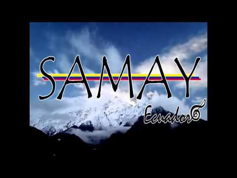 Samay Ecuador_Tayta Diosta Kushichishun