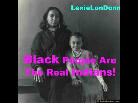 Yes! Black People Are Natives! The Real Indians!