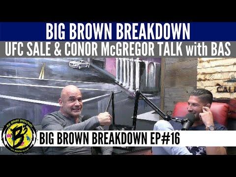 Brendan Schaub and Bas Rutten - UFC Sale and Conor McGregor Talk