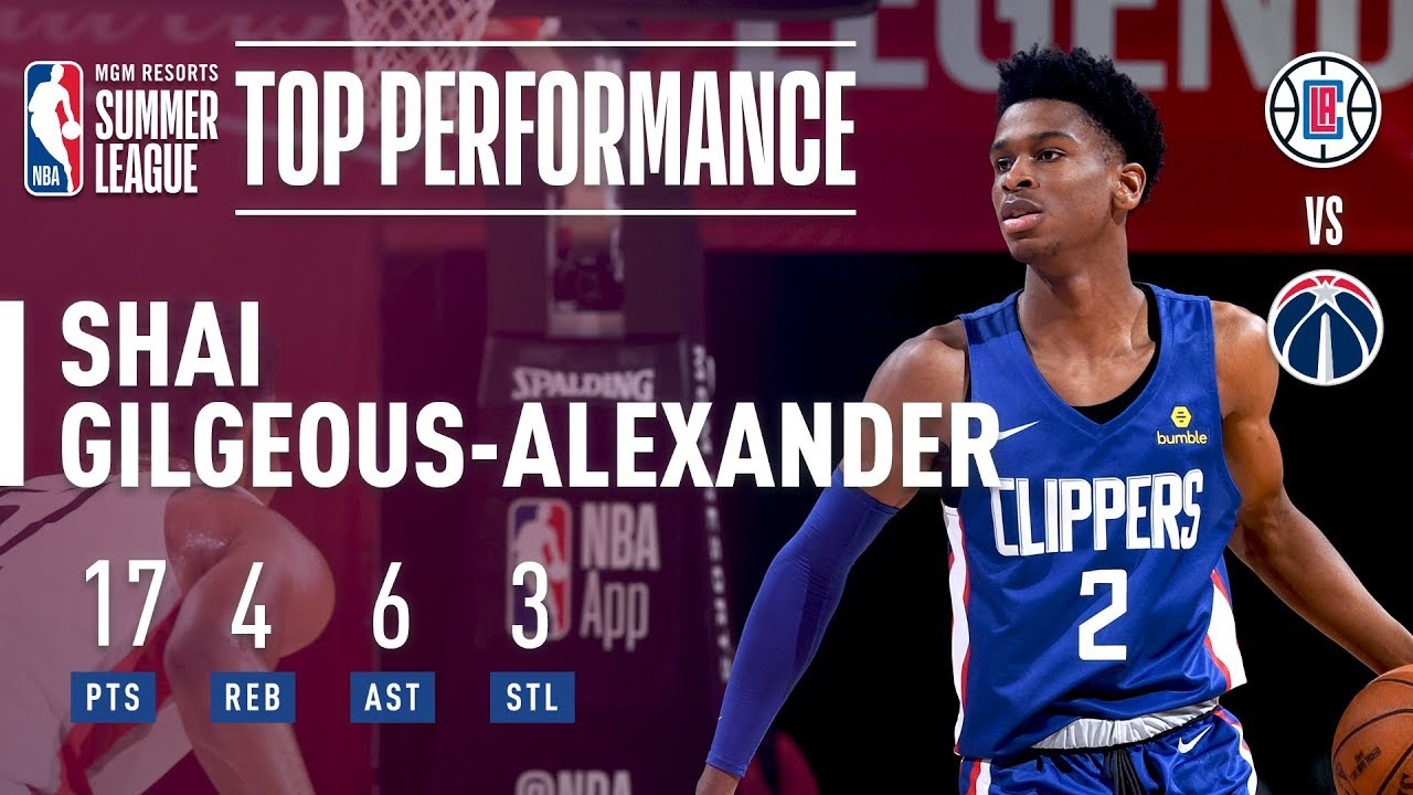d1362b8b836 Shai Gilgeous-Alexander Fills Up The Stat With 17 Points In 2018 MGM  Resorts Summer League Action