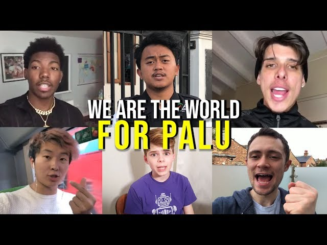 We Are The World for Palu Ft. King Vader, CroesBros, Merrick Hanna, Sexyjefo, Esa Fung, Luca Gallone
