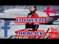 [El tiquete] Mr Black letra 2019