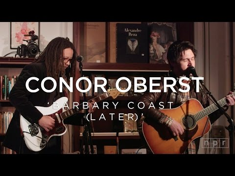 Conor Oberst: Barbary Coast (Later) | NPR Music Front Row