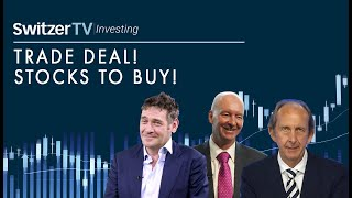 Trade deal! Stocks to buy! | Ep 21 | Switzer TV: Investing