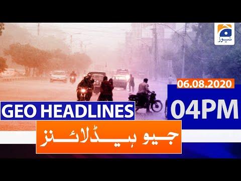 Geo Headlines 04 PM   6th August 2020