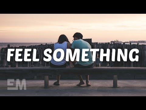 Landon Austin - Feel Something (Lyrics)