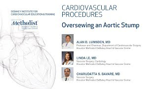 Oversewing an Aortic Stump (ALAN B. LUMSDEN MD, LINDA LE MD, CHARUDATTA S. BAVARE MD)