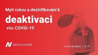 Mytí rukou a dezinfikování k deaktivaci viru COVID-19