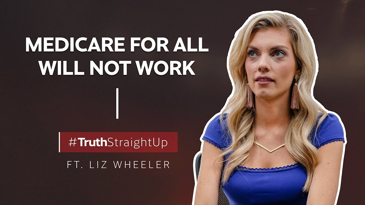 YAFTV Medicare for All will not work ft. Liz Wheeler | #TruthStraightUp