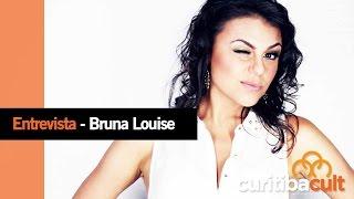 Baixar Entrevista - Bruna Louise - Curitiba Cult