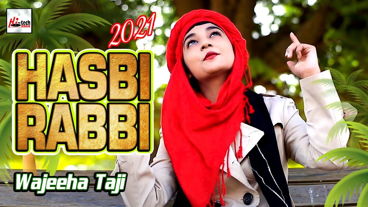 Download 2021 New Heart Touching Beautiful Naat Sharif - Hasbi Rabbi - Wajeeha Taji - Hi-Tech Islamic Naats