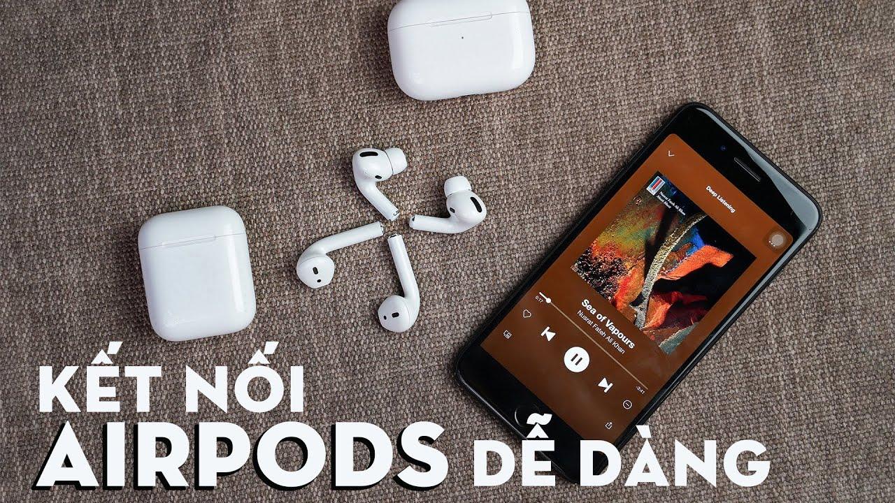 Hướng dẫn kết nối Airpods với iPhone, iPad, thiết bị Apple nhanh và tiện lợi nhất | Hoàng Hà Channel
