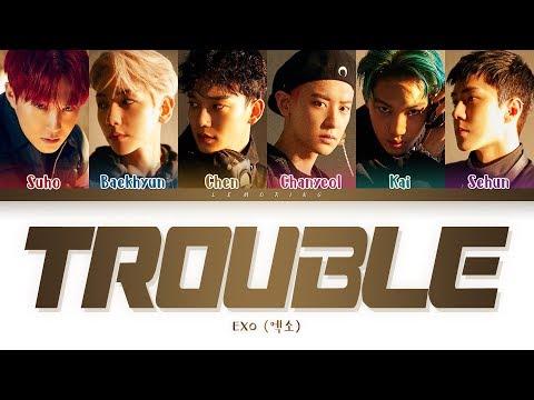 EXO Trouble Lyrics (엑소 Trouble 가사) [Color Coded Lyrics/Han/Rom/Eng]
