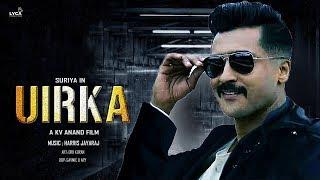 UIRKA :  First Look Title For SURIYA 37 !?   Suriya   Mohan Lal   Arya   KV.Anand   Suriya 37 Update