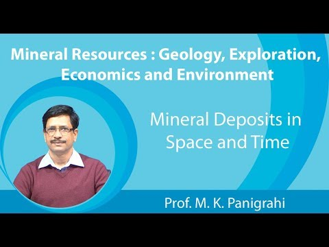 Lecture 2 : Mineral Deposits in Space and Time