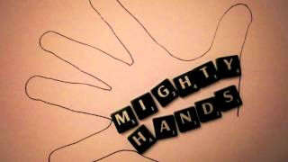 Mighty Hands - Mighty Hands