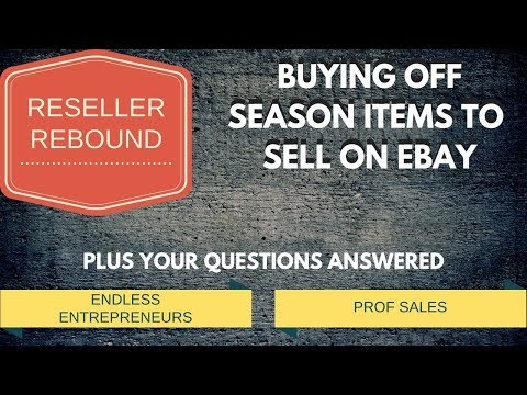 Reseller Rebound : Buying Off Season Items to Sell on Ebay Plus Your Questions