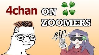 4chan Discusses Zoomers