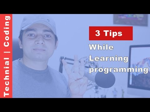 3 tips while learning programming