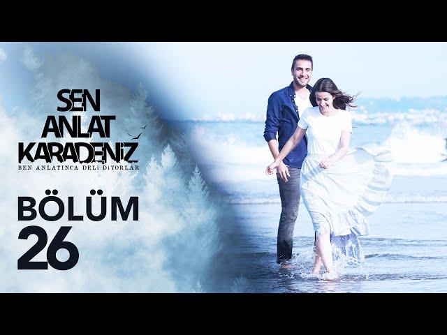 Sen Anlat Karadeniz 26. Bölüm