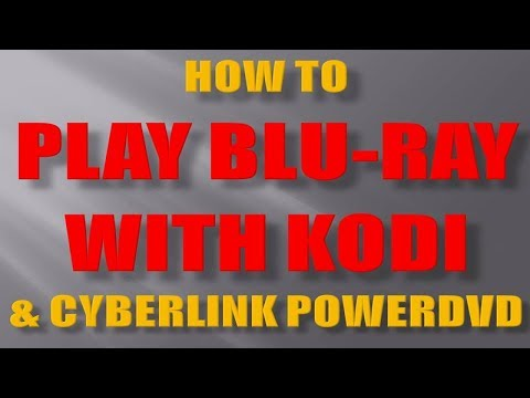 How to Play Bu-ray Movies on Kodi with...