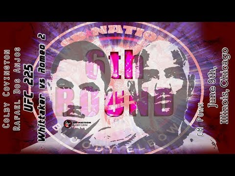 UFC 225: Whittaker vs. Romero 6th Round post-fight show