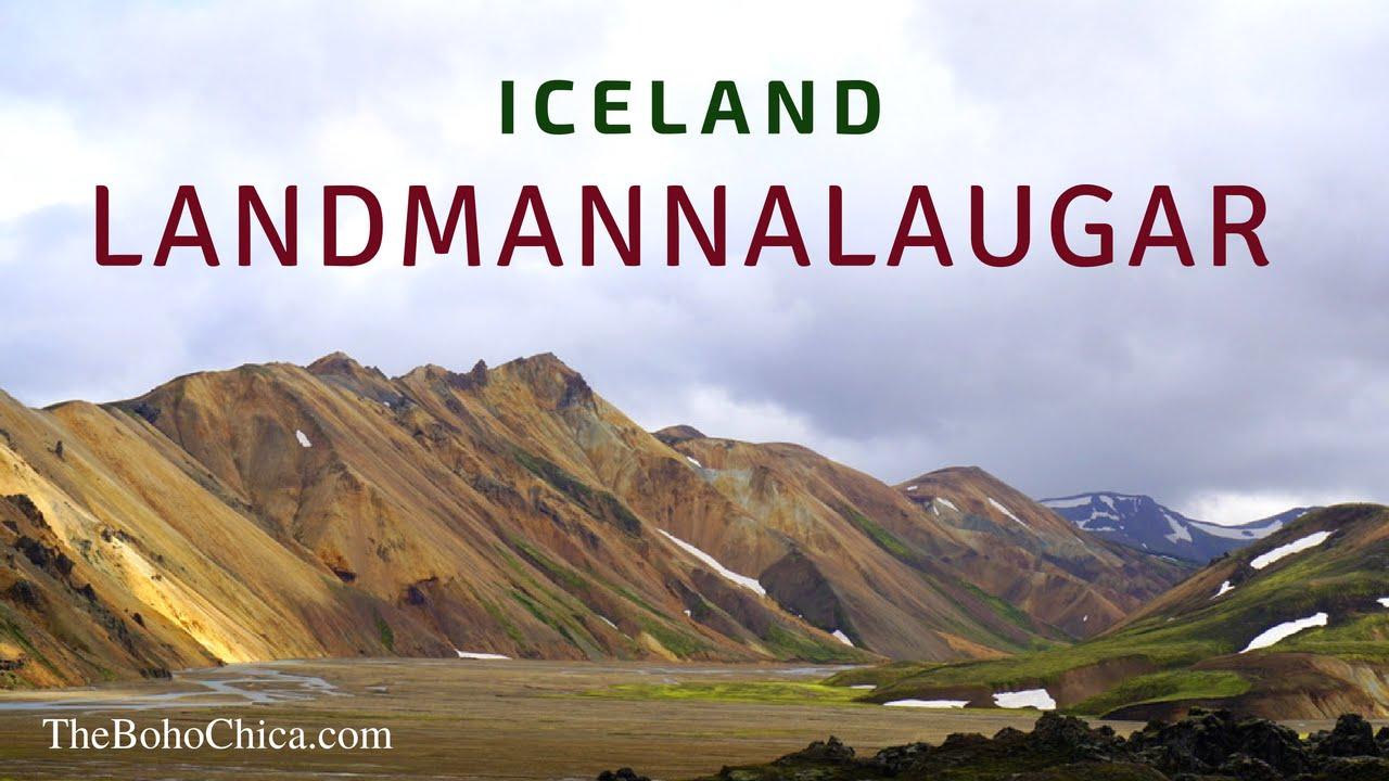 Landmannalaugar Day Tour Iceland The Boho Chica Travel