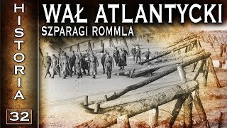 Umocnienia Wału Atlantyckiego, Szparagi Rommla - historia