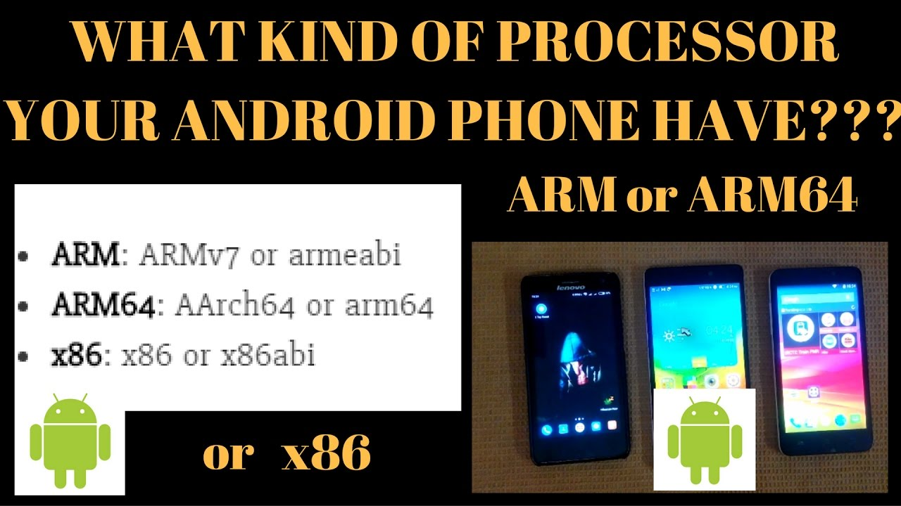 How to See What Kind of Processor Your Android Phone Have (ARM, ARM64, or  x86)