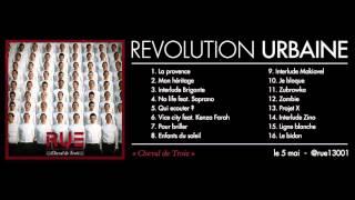 Révolution Urbaine - Je bloque - (son officiel)