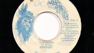 "SUPER CAT - Dan Dadda + Dub Version - JA Wild Apache 7"" 1988"