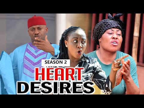 HEART DESIRES 2 - LATEST NIGERIAN NOLLYWOOD MOVIES