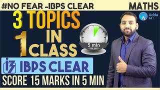 Mission IBPS PO PRE | 3 Topics in One Class | Score 15 Marks in 5 Minutes | Maths | Arun Sir | 6 PM