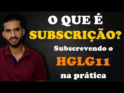 Tudo sobre SUBSCRIÇÃO de Fundo Imobiliário (FII)   Subscrição HGLG11 na prática pela XP!