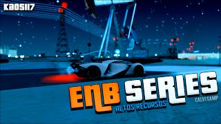 ENB Series Altos Recursos | SA-MP | GTA San Andreas