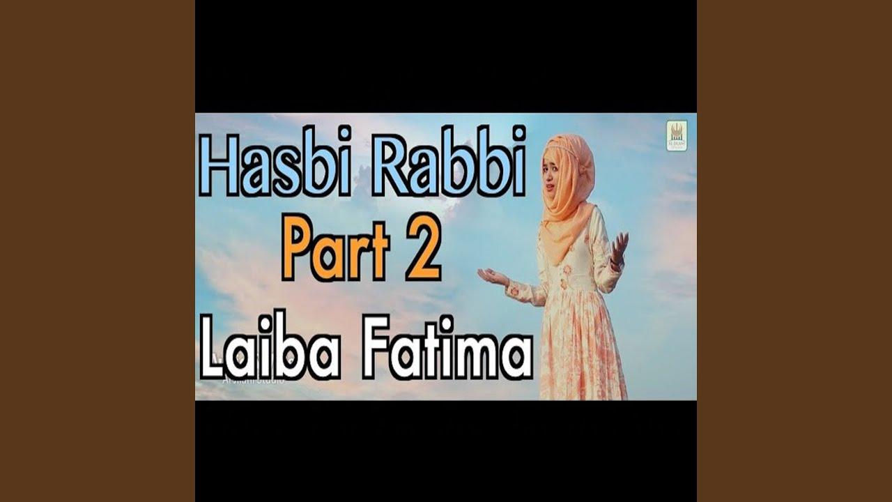 Download Tere Sadqe Mein Aqa - Hasbi Rabbi - Part 2