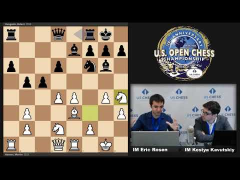 US Open Chess With IMs Eric Rosen And Kostya Kavutskiy On Lichess.org